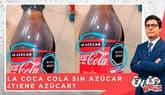 Fake News: ¿La Coca Cola sin azúcar lleva un octógono de 'alto en azúcar'?