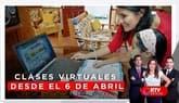 Clases escolares se inician este 6 de abril de manera virtual - RTV Noticias