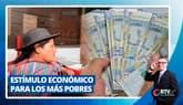 Estímulo económico para los más pobres
