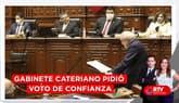 Gabinete Cateriano pidió voto de confianza ante el Congreso