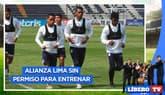 ¿Por qué Alianza Lima no recibió autorización para entrenar? - Líbero TV