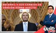 Fake News: Héctor Becerril y sus cambios de versión sobre el asalto