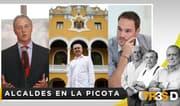 TresD: Alcaldes en la picota
