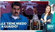 RTV Mundo: ¿Nicolás maduro le tiene miedo a Juan Guiadó?