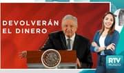 RTV Mundo: México redistribuirá ingresos confiscados de la delincuencia al pueblo