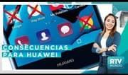 RTV Mundo: Empresa europea se une a bloqueo de Huawei