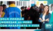 RTV Mundo: Gobierno peruano toma nuevas medidas para el ingreso de extranjeros