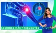 Vive Más: Lesiones más frecuentes