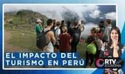 RTV Economía: El impacto del turismo en Perú