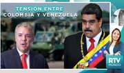 Colombia-Venezuela: ¿Es posible un eventual conflicto bélico?