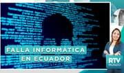 RTV MUNDO: Falla informática en Ecuador