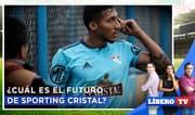 Sporting Cristal: ¿Cuál es su futuro tras la venta del club? - Líbero TV