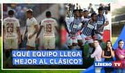 Universitario vs. Alianza: ¿Qué equipo llega mejor al clásico del fin de semana? - Líbero TV