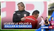 ¿Christian Cueva le volvió a fallar a Ricardo Gareca? - Líbero TV