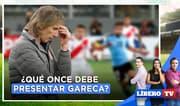 Uruguay vs. Perú: ¿Qué once debe presentar Gareca? - Líbero TV