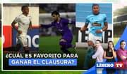 U, Cristal o Alianza: ¿cuál es favorito para ganar el Clausura? - Líbero Tv