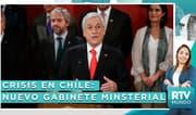 Crisis en Chile: ¿Piñera podrá combatir el conflicto con su nuevo gabinete?
