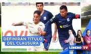 """¿Alianza y """"U"""" definirán el título del Clausura? - Líbero Tv"""