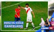 Chile anuncia que no jugará contra Perú en amistoso - Líbero Tv
