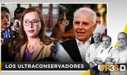 Tres D: Los ultraconservadores