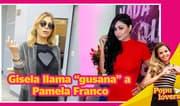 """Gisela llama """"gusana"""" a Pamela Franco en presentación del Dúo Perfecto - Populovers"""