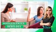 Adolescentes rebeldes: ¿Cómo tratar a tus hijos durante la adolescencia?
