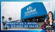 Essalud: Beneficios y retos del sistema de salud