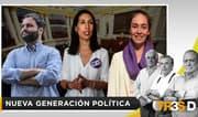 Tres D: Nueva generación política