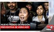 Keiko Fujimori: Nuevo pedido de prisión preventiva se verá hoy - 10 minutos Edición Matinal