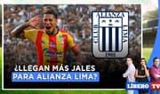 ¿Llegan más jales para Alianza Lima? - Líbero Tv