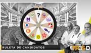 Tres D: Ruleta de candidatos