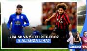 ¿Es posible la llegada Beto Da Silva y Felipe Gedoz a Alianza Lima? - Líbero Tv