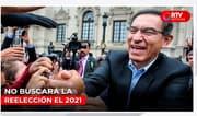 Vizcarra asegura que no buscará la reelección el 2021 - RTV Noticias