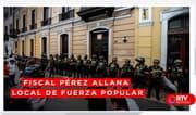 Fiscal Domingo Pérez allanó local de Fuerza Popular - RTV Noticias