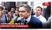 Fiscal Domingo Pérez denuncia que su esposa fue agredida - RTV Noticias