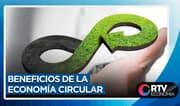 Beneficios de la economía circular