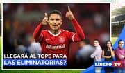¿Paolo Guerrero llegará al tope para las Eliminatorias? - Líbero TV