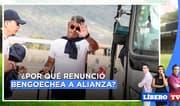¿Por qué renunció Bengoechea a Alianza Lima? - Líbero TV