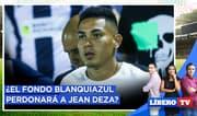 ¿El Fondo Blanquiazul perdonará a Jean Deza? - Líbero TV