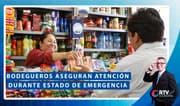 Coronavirus: Bodegueros aseguran atención durante estado de emergencia