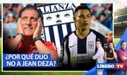 Alianza Lima: ¿Por qué Mario Salas decidió decirle no a Jean Deza? - Líbero TV