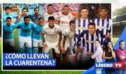 ¿Cómo llevan Alianza Lima, Universitario de Deportes y Sporting Cristal la cuarentena?
