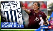 ¿Cuál es el plan de Mario Salas para poner a punto a Alianza Lima? - Líbero TV