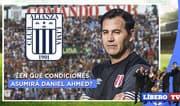 Alianza Lima: ¿En qué condiciones asumirá Daniel Ahmed? - Líbero TV