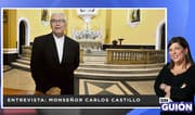 """Monseñor Castillo sobre pandemia: """"Dios combate el mal desde la dificultad"""""""