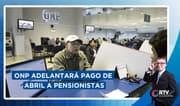 ONP adelantará pago de abril a pensionistas