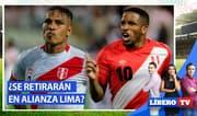 ¿Farfán y Guerrero se retirarán en Alianza Lima? - Líbero TV