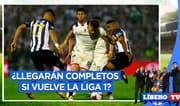 ¿Universitario y Alianza Lima estarían completos si vuelve la Liga 1? - Líbero TV