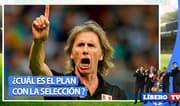¿Cuál es el plan de Gareca con la selección peruana? - Líbero TV