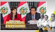 Ministros en peligro